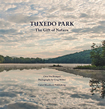 Tuxedo Park - The Gift of Nature